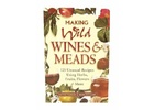 Book - Making Wild Wines and Meads