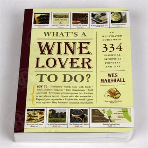 What's a Wine Lover to Do? (Book)