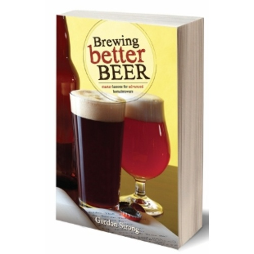 Brewing Better Beer (Book)