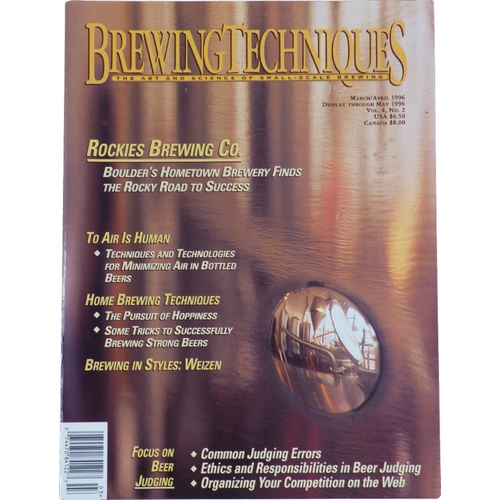 Brewing Techniques Magazine Volume 4, No. 2