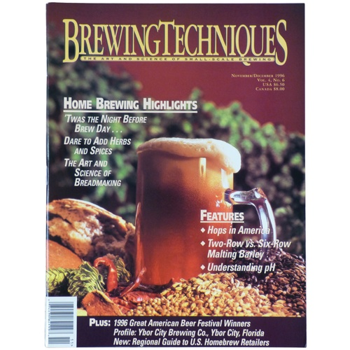 Brewing Techniques Magazine Volume 4, No. 6
