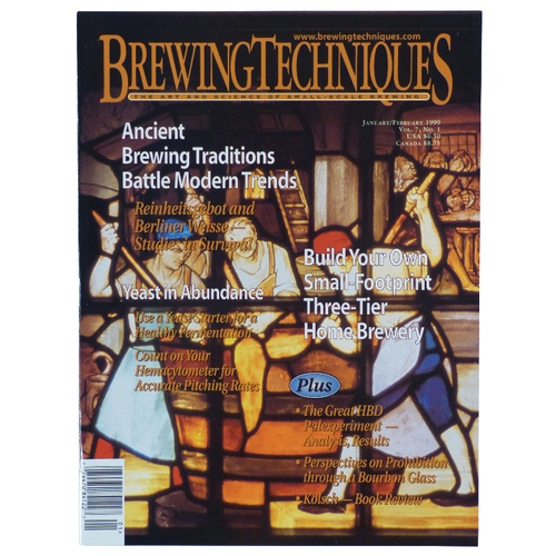 Brewing Techniques Magazine Volume 7, No. 1