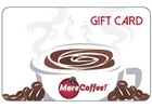 MoreCoffee! Gift Card