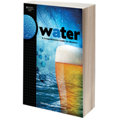 Water: A Comprehensive Guide for Brewers (Book)