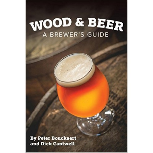 Wood and Beer: A Brewers Guide (Book)