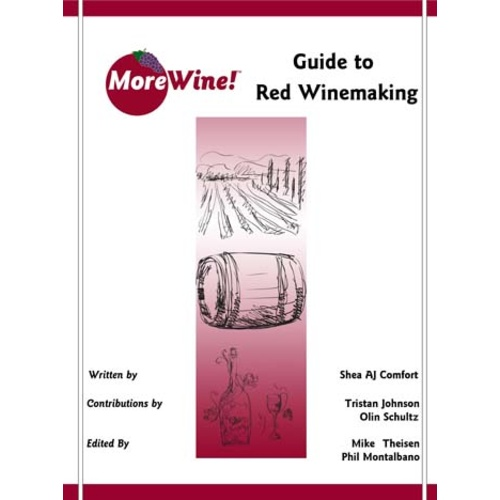 MoreWine!'s Guide to Red Winemaking