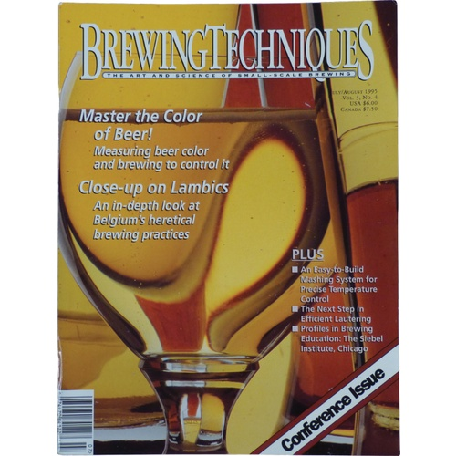 Brewing Techniques Magazine Volume 3, No. 4