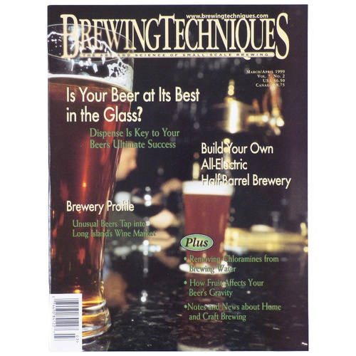 Brewing Techniques Magazine Volume 7, No. 2